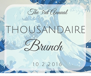 3rd Annual Thousandaire Brunch